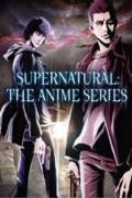 Supernatural: The Animation: The Alter Ego S.1.E.1