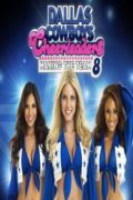 Dallas Cowboys Cheerleaders: Making the Team: Auditions Begin S.6 E.1