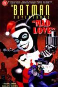 Batman Adventures Mad Love: Dental Hi-Jinx E.1